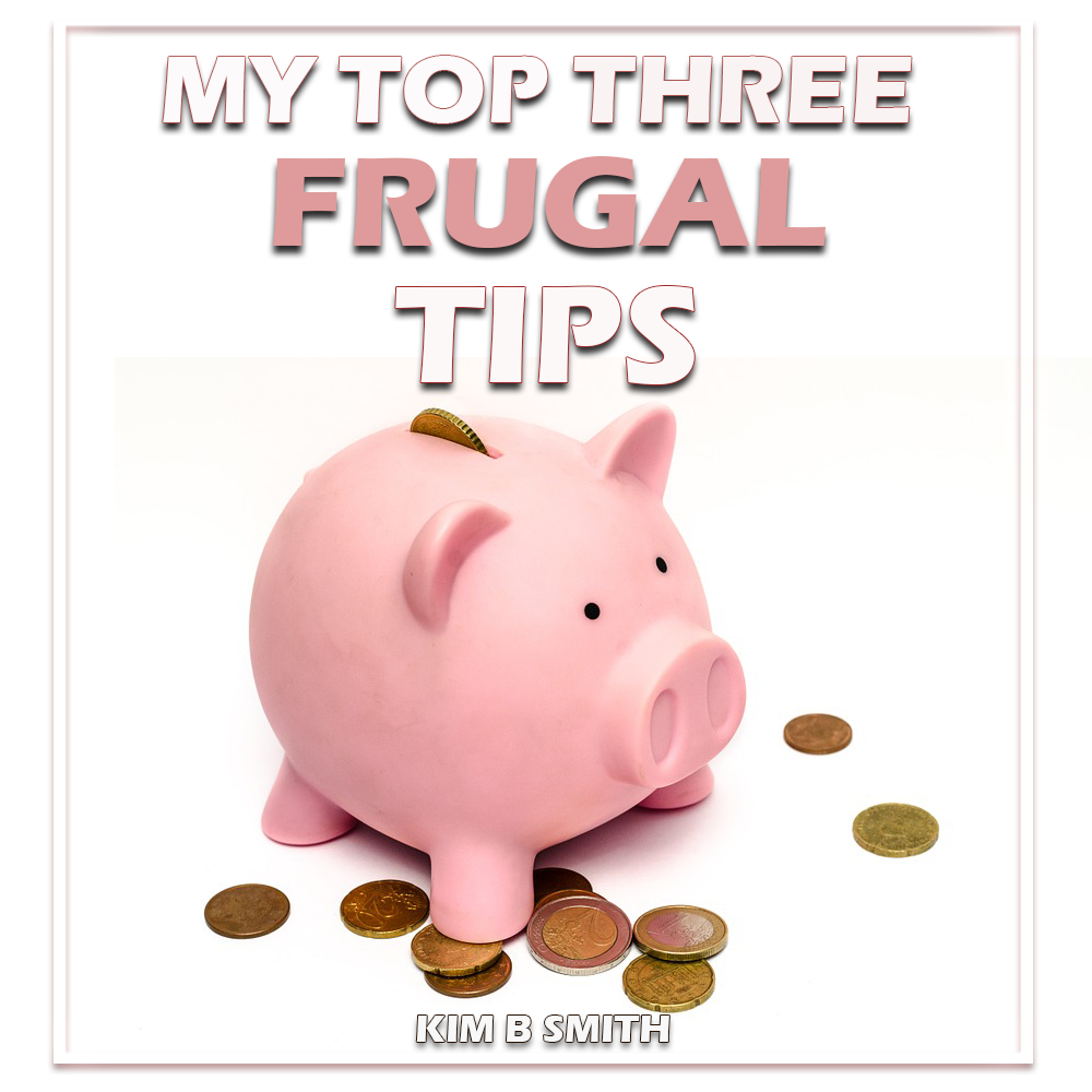 Three Frugal Things that I live by!