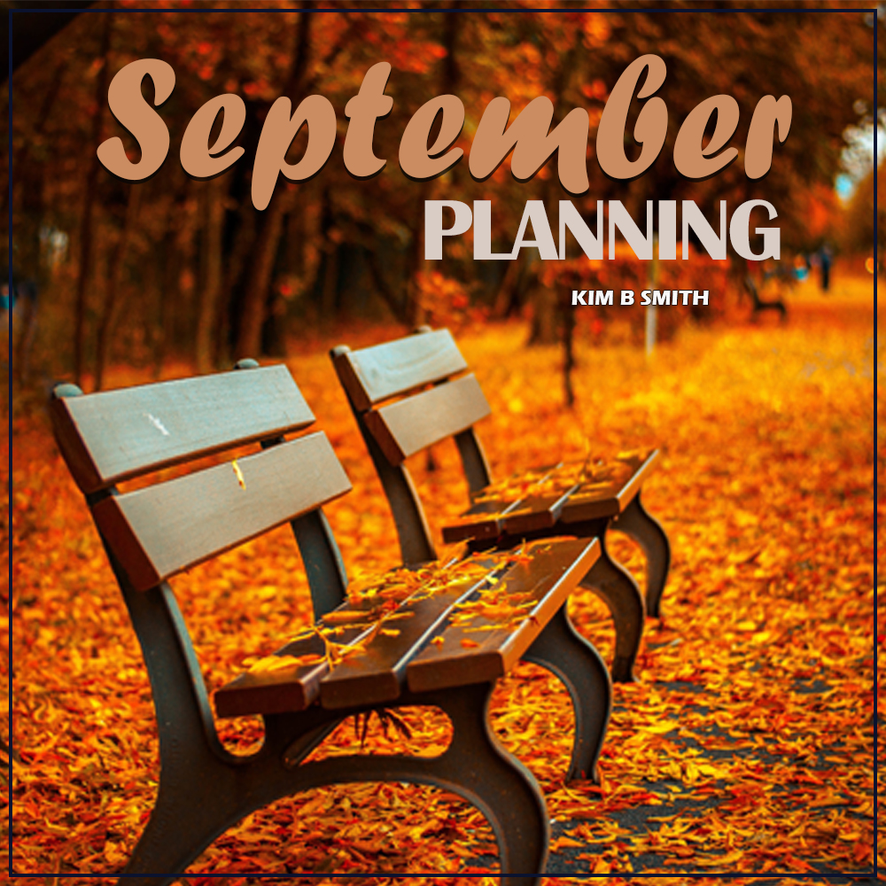September Planning or Changes?