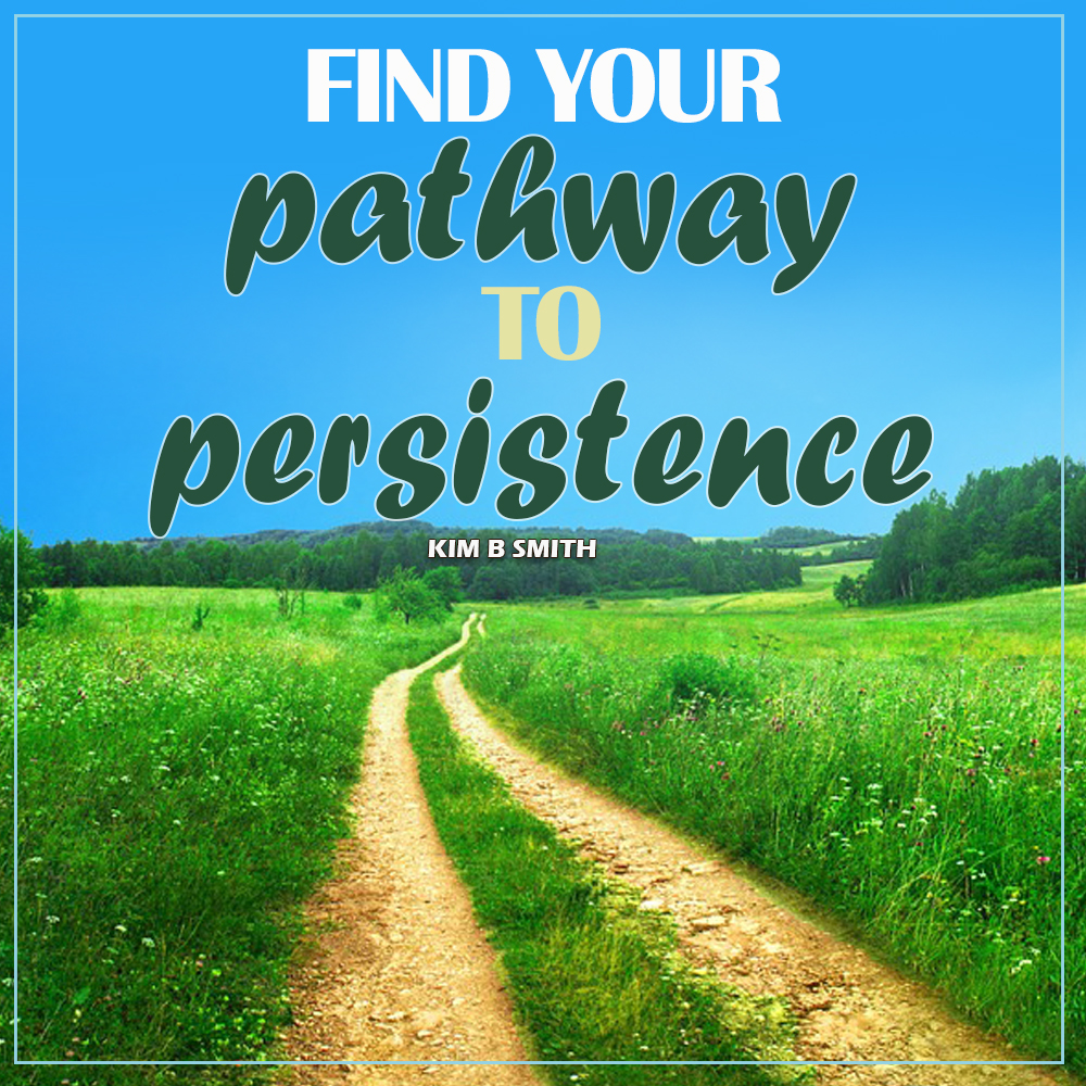 Pathway to Persistence